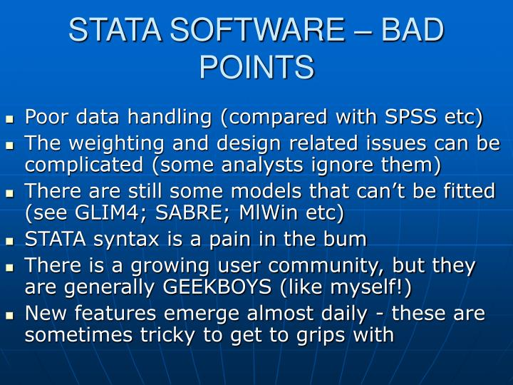 STATA SOFTWARE – BAD POINTS