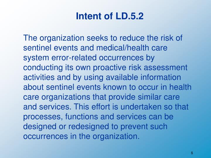 Intent of LD.5.2