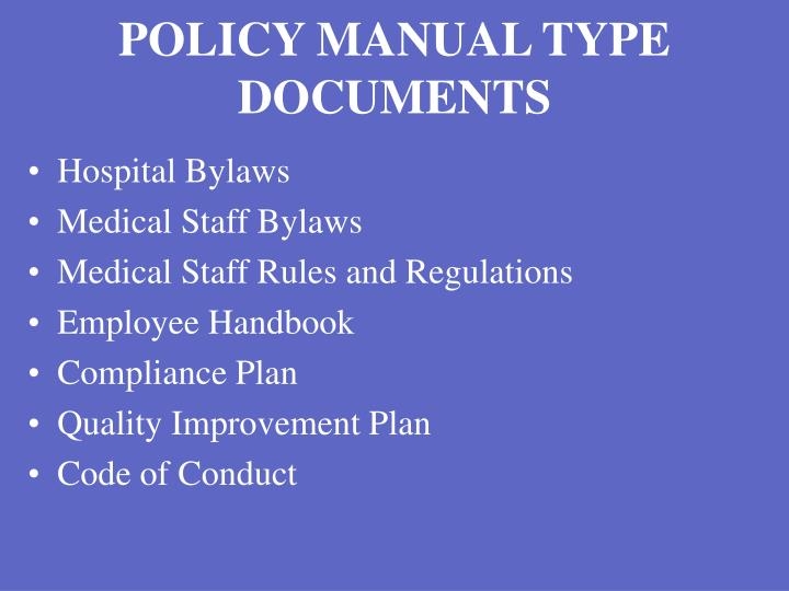 POLICY MANUAL TYPE DOCUMENTS