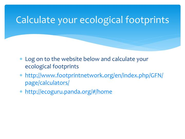 Calculate your ecological footprints