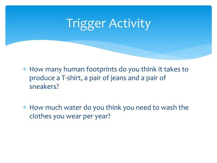Trigger Activity
