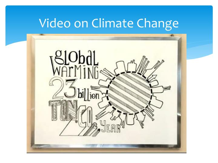 Video on Climate Change