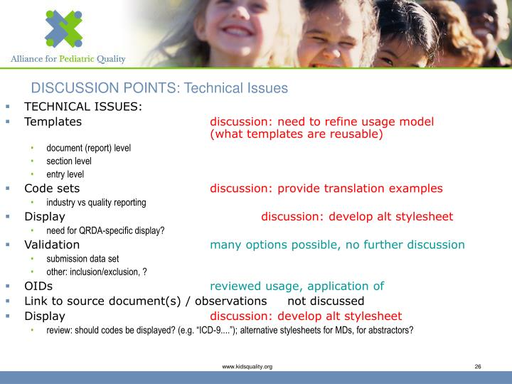 DISCUSSION POINTS: Technical Issues