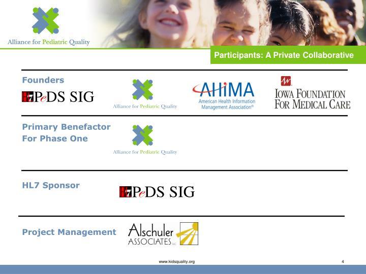 Participants: A Private Collaborative