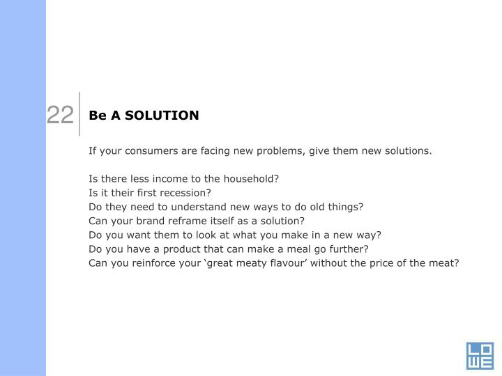 Be A SOLUTION