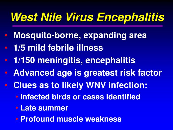 West Nile Virus Encephalitis