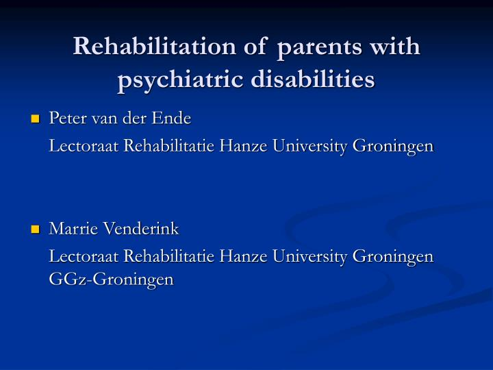 Rehabilitation of parents with psychiatric disabilities