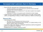 increased retail customer churn in germany