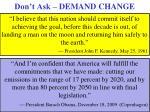 don t ask demand change