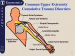 common upper extremity cumulative trauma disorders