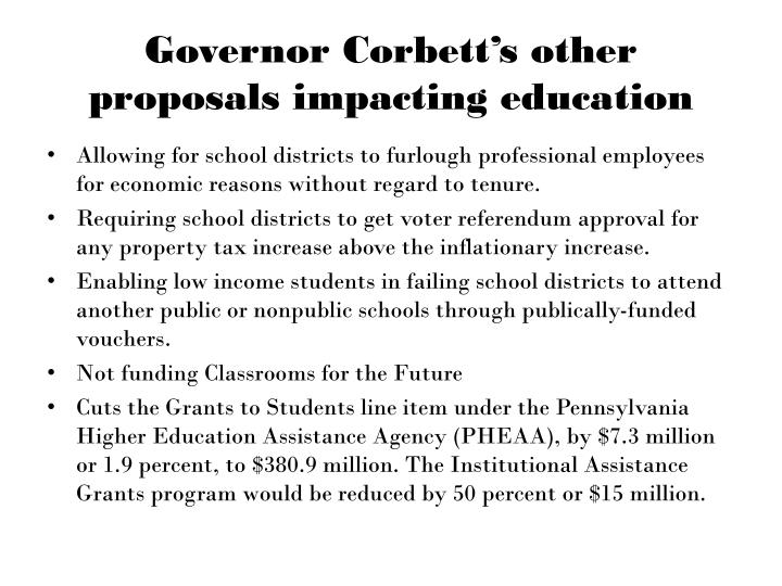 Governor Corbett's other proposals impacting education