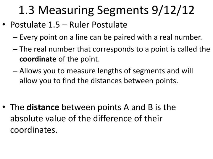 1.3 Measuring Segments 9/12/12