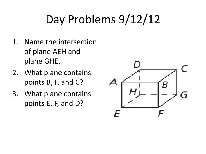 Day Problems 9/12/12