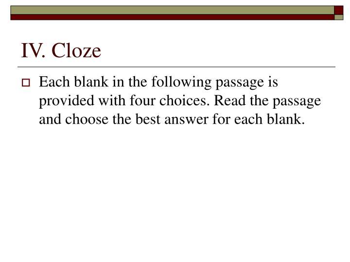 IV. Cloze