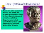 early system of classification
