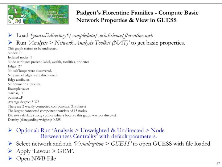 Padgett's Florentine Families - Compute Basic Network Properties & View in GUESS