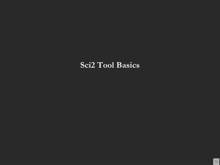 Sci2 Tool Basics