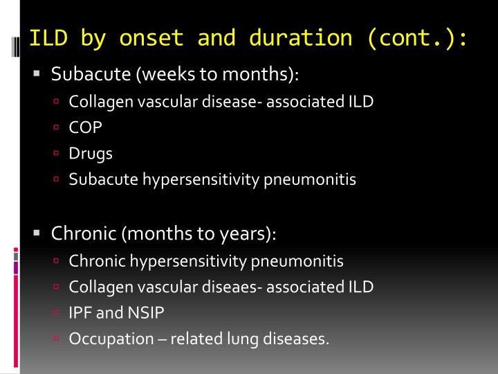 ILD by onset and duration (cont.):
