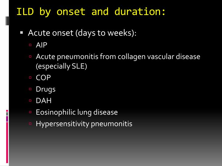 ILD by onset and duration: