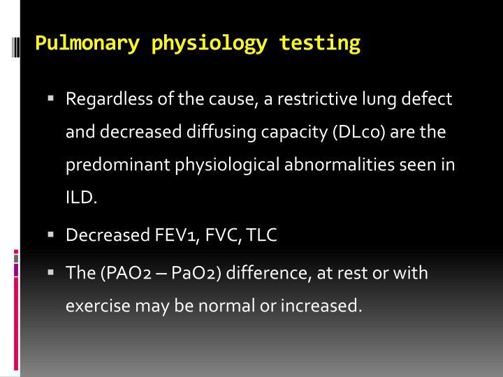 Pulmonary physiology testing