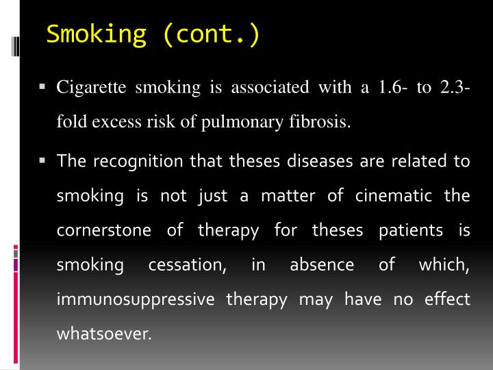 Smoking (cont.)