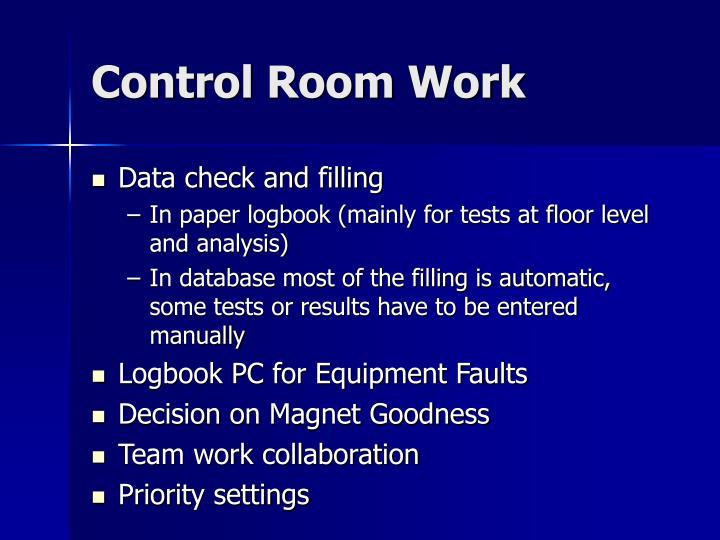 Control Room Work