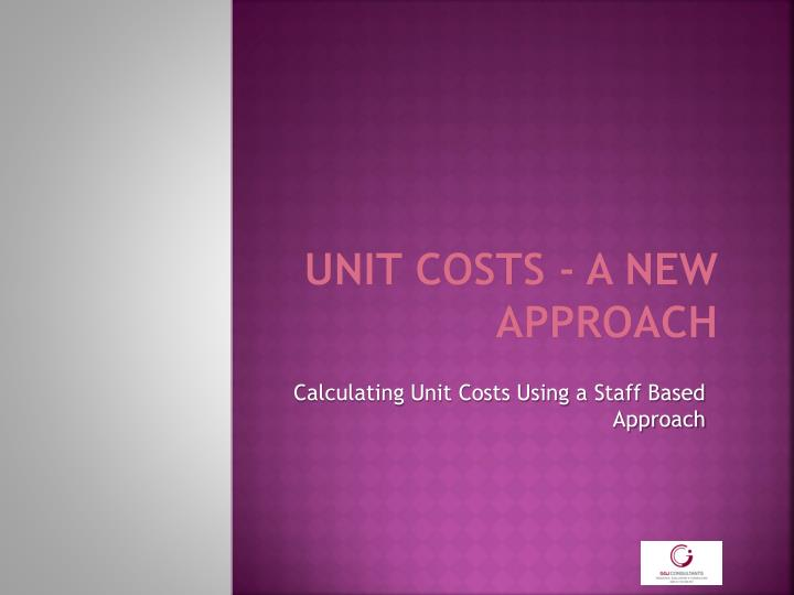 unit costs a new approach