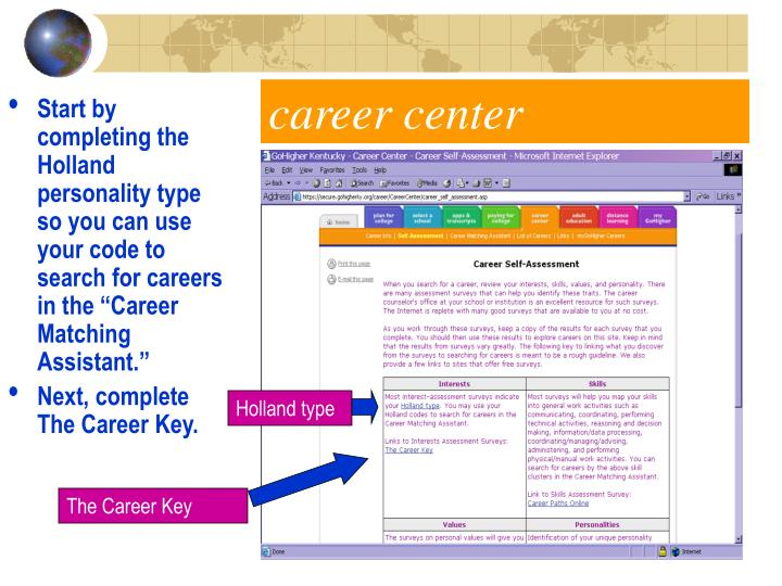 "Start by completing the Holland personality type so you can use your code to search for careers in the ""Career Matching Assistant."""