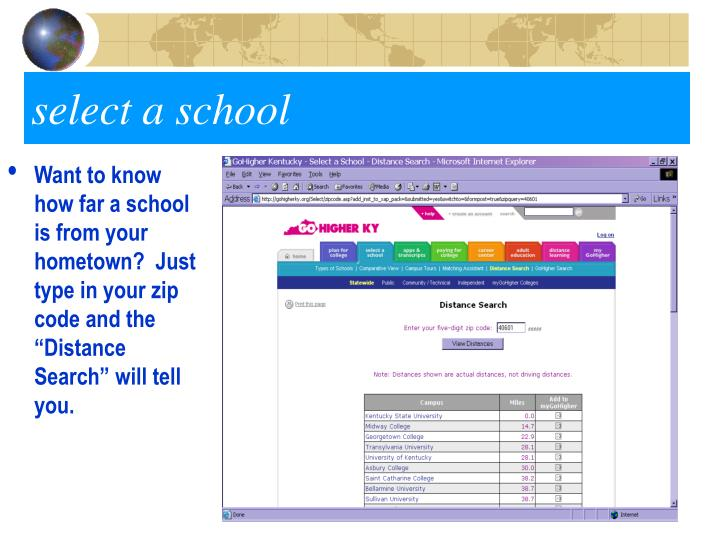 "Want to know how far a school is from your hometown?  Just type in your zip code and the ""Distance Search"" will tell you."