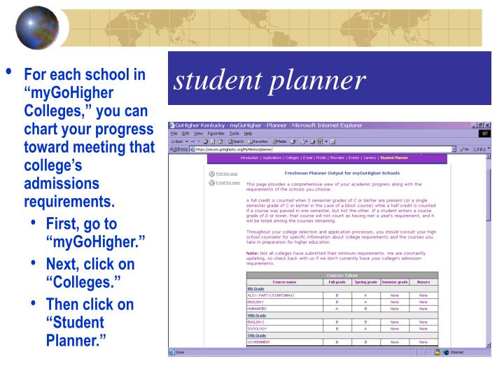 "For each school in ""myGoHigher Colleges,"" you can chart your progress toward meeting that college's admissions requirements."