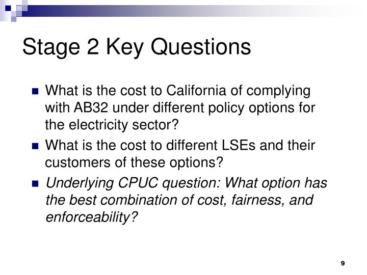 Stage 2 Key Questions