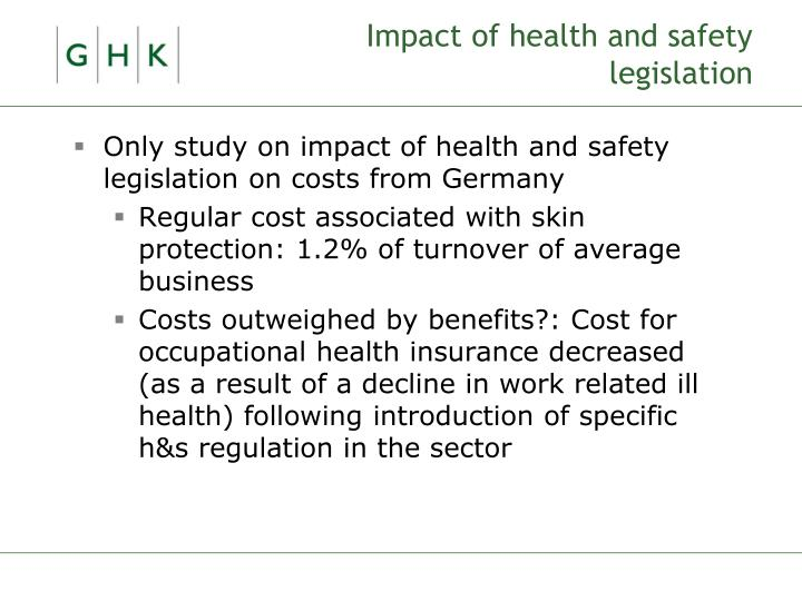 Impact of health and safety legislation