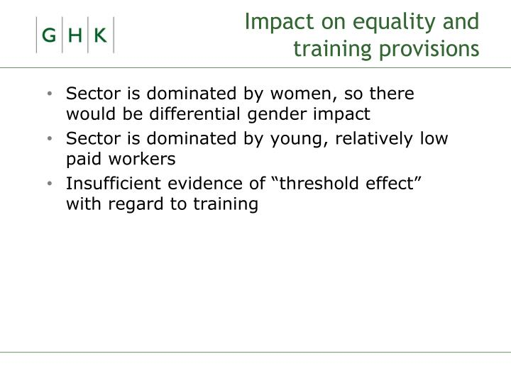 Impact on equality and training provisions