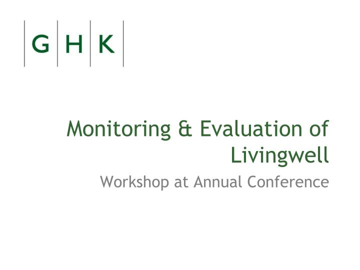 monitoring evaluation of livingwell