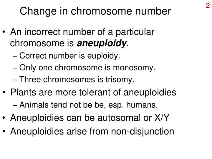Change in chromosome number