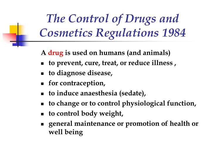 The Control of Drugs and Cosmetics Regulations