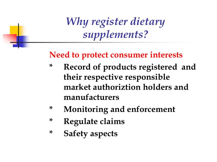 Why register dietary supplements?