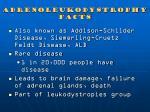 adrenoleukodystrophy facts