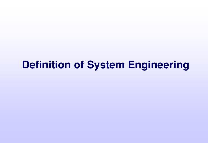 Definition of System Engineering