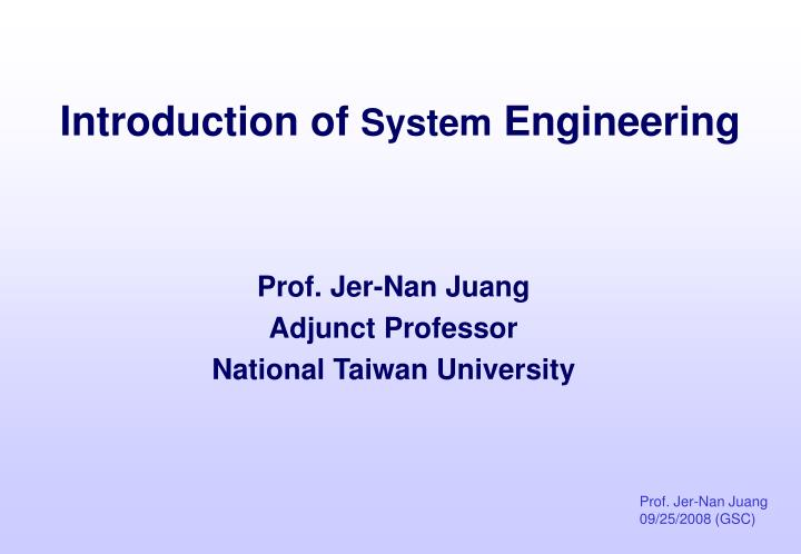 prof jer nan juang adjunct professor national taiwan university