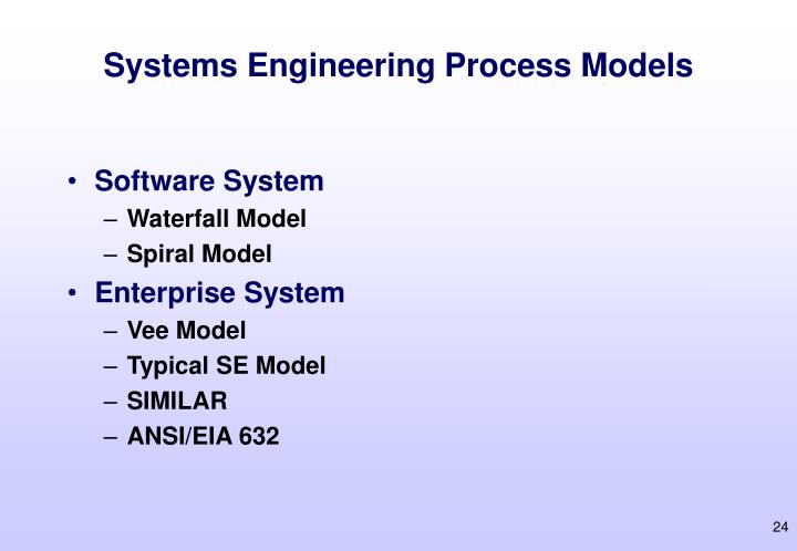 Systems Engineering Process Models