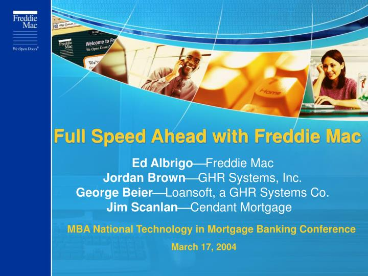Full Speed Ahead with Freddie Mac