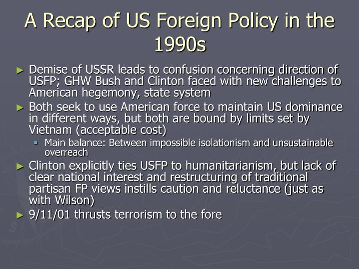 A Recap of US Foreign Policy in the 1990s