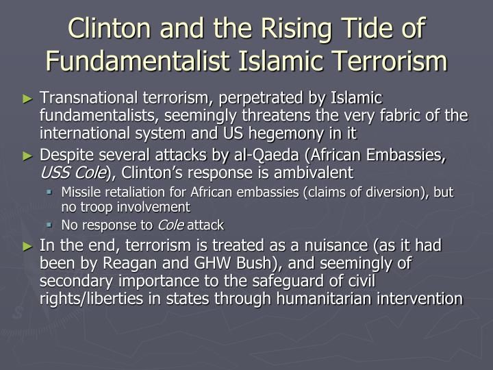 Clinton and the Rising Tide of Fundamentalist Islamic Terrorism