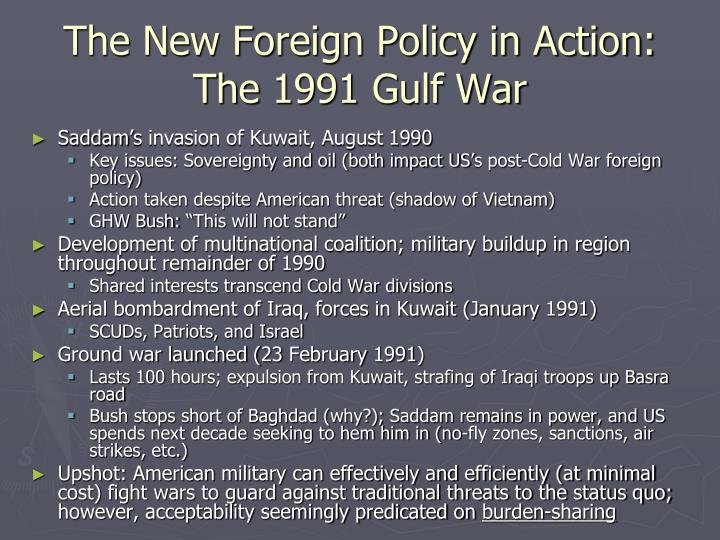 The New Foreign Policy in Action: The 1991 Gulf War
