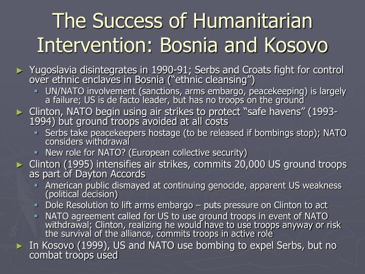The Success of Humanitarian Intervention: Bosnia and Kosovo