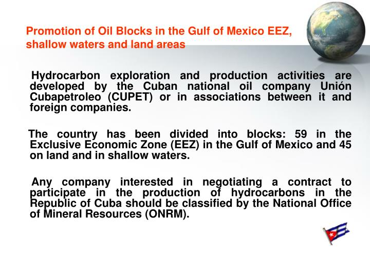 Promotion of Oil Blocks in the Gulf of Mexico EEZ,      shallow waters and land areas