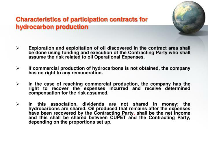 Characteristics of participation contracts for hydrocarbon production