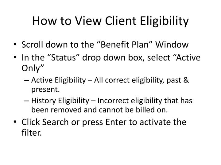 How to View Client Eligibility