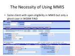the necessity of using mmis1